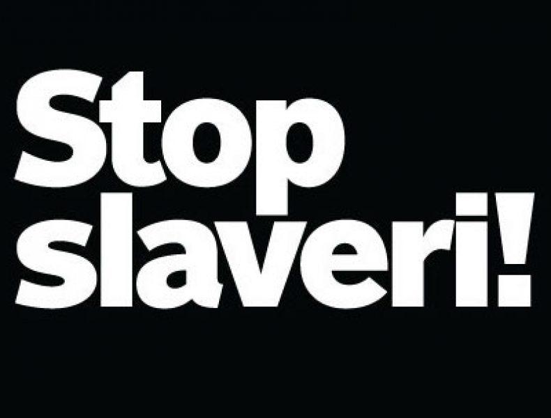 Stop slaveri!>