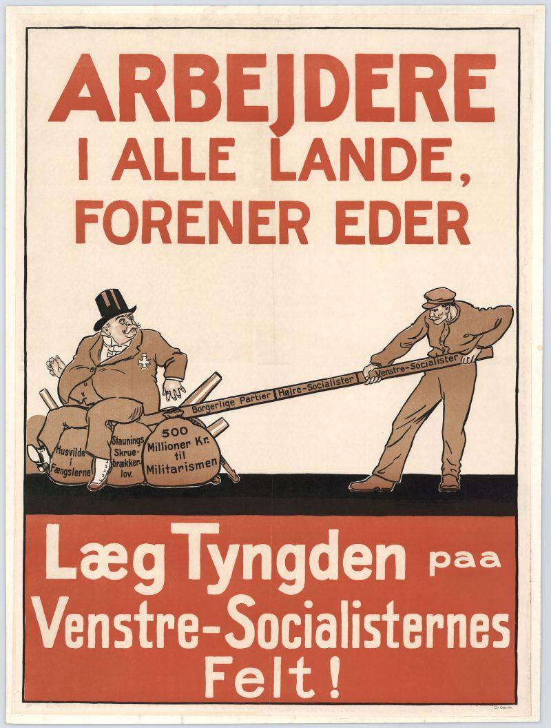 Plakaten er udstillingens ældste - fra før DKP havde fået sit navn. Partiet blev stiftet af udbrydergrupper fra Socialdemokratiet i 1919 og tog navnet Venstresocialistisk Parti. Året efter blev det optaget i det kommunistiske verdensparti, Kommunistisk Internationale, og skiftede navn til Danmarks Kommunistiske Parti.